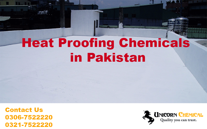 Roof Heat Proofing Chemicals in Pakistan