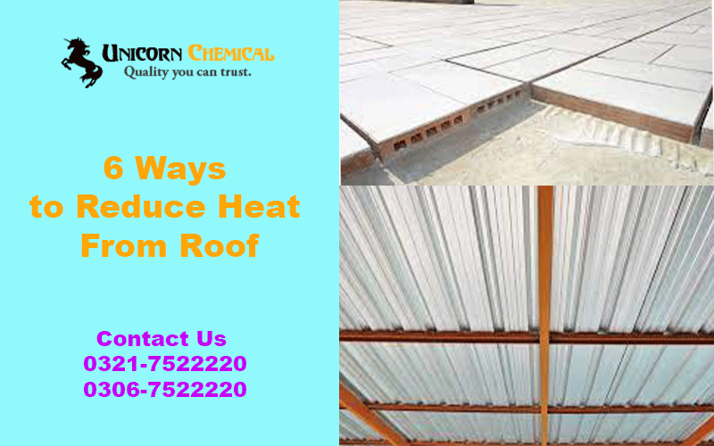 Top 6 Ways to Reduce Heat From Roof